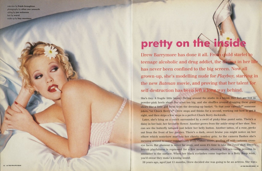 Дрю Баримор – The Pin-Up Issue, No. 138, март 1995 г. Фотограф - Ellen von Unwerth. Стилист - Joe McKenna.
